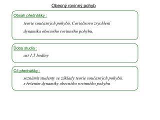 Dynamika I,  7 . přednáška