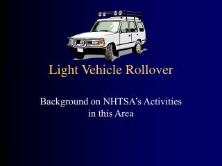 Light Vehicle Rollover