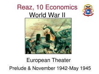 Reaz, 10 Economics World War II