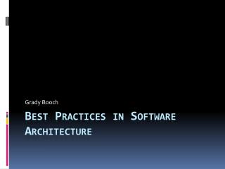 Best Practices in Software Architecture