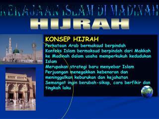 KERAJAAN ISLAM DI MADINAH