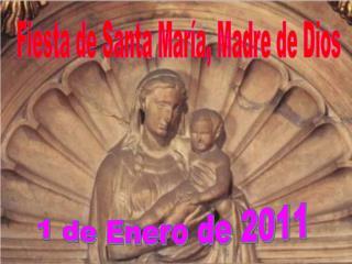 Fiesta de Santa María, Madre de Dios