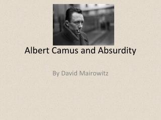Albert Camus and Absurdity
