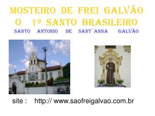site :     saofreigalvao.br