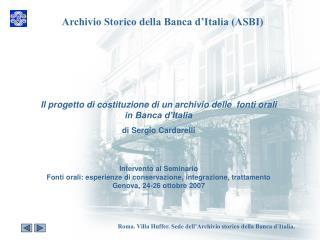 Il progetto di costituzione di un archivio delle  fonti orali in Banca d'Italia