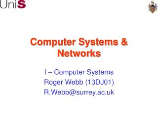 Computer Systems  Networks