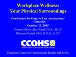 Workplace Wellness:  Your Physical Surroundings