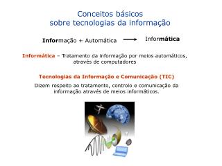 Conceitos básicos sobre tecnologias da informação