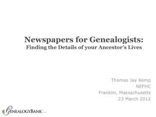 Genealogy Research with Newspaper Archives
