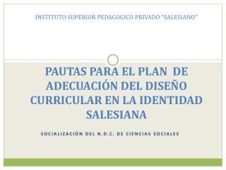 Socialización del N.D.C. de Ciencias  Sociales