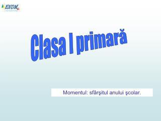Clasa I primară