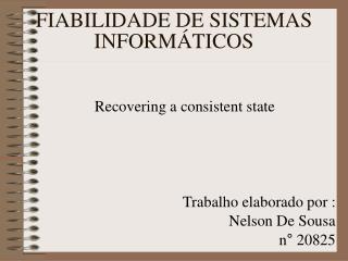 FIABILIDADE DE SISTEMAS INFORMÁTICOS