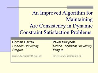 An Improved Algorithm for Maintaining Arc Consistency in Dynamic Constraint Satisfaction Problems