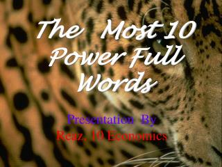 The   Most 10 Power Full Words