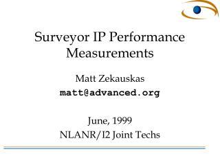 Surveyor IP Performance Measurements