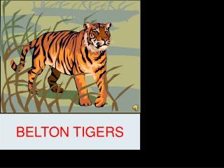 BELTON TIGERS