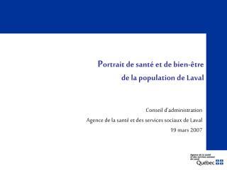 P ortrait de santé et de bien-être  de la population de Laval