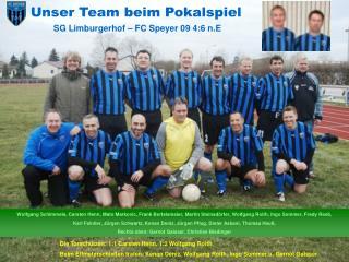 Unser Team beim Pokalspiel