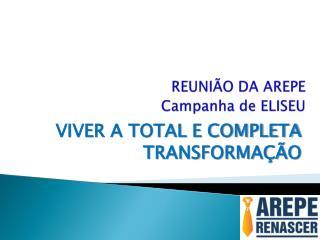 REUNIÃO DA AREPE Campanha de ELISEU