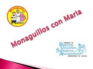Monaguillos con  Maria