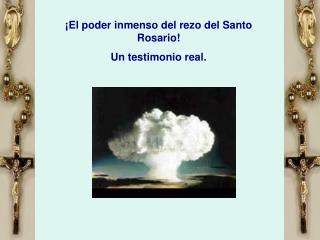 ¡El poder inmenso del rezo del Santo Rosario! Un testimonio real.