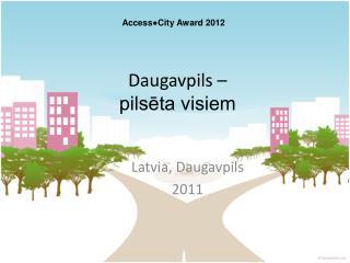 Daugavpils –  pilsēta visiem