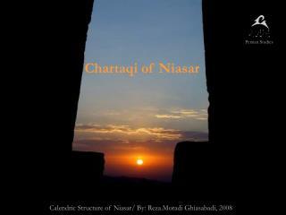 Calendric Structure of Niasar/ By:  Reza.Moradi Ghiasabadi, 2008