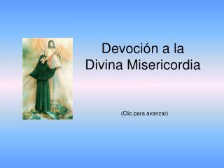 Devoción a la  Divina Misericordia