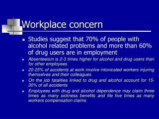 Workplace concern