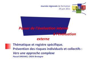 Journée régionale  de formation 29 juin 2011