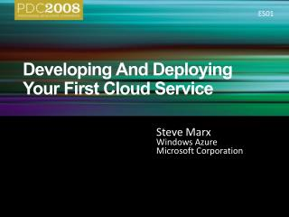 Developing And Deploying Your First Cloud Service
