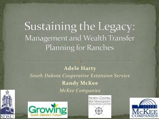 Sustaining the Legacy: Management and Wealth Transfer Planning for Ranches