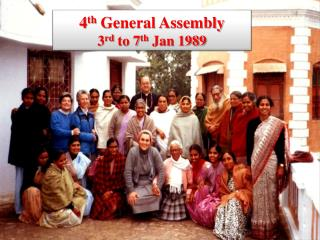 4 th  General Assembly 3 rd  to 7 th  Jan 1989
