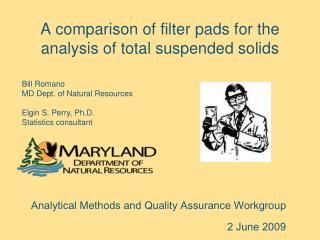 A comparison of filter pads for the analysis of total suspended solids