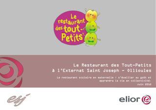 Le Restaurant des Tout-Petits  � l�Externat Saint Joseph - Ollioules