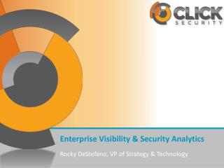 Enterprise Visibility & Security Analytics