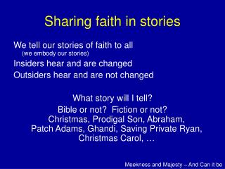 Sharing faith in stories