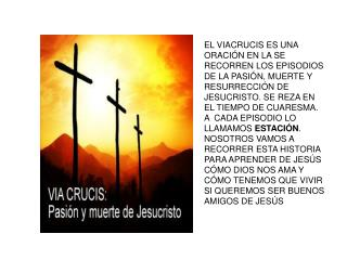 Primera estación: JESÚS EN EL HUERTO DE  GETSEMANÍ