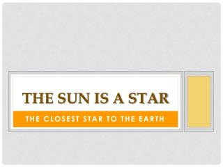 The Sun is a Star