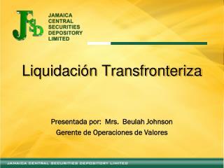 Liquidación Transfronteriza