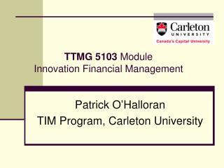 TTMG 5103  Module  Innovation Financial Management