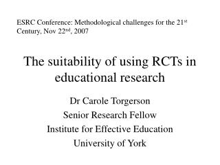The suitability of using RCTs in educational research