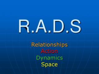 R.A.D.S