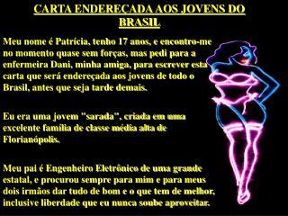 CARTA ENDERE�ADA AOS JOVENS DO BRASIL