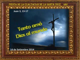 """Fiesta de la Exaltación de la Santa Cruz     """"a"""""""
