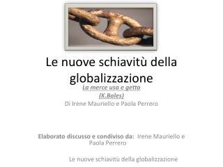Le nuove schiavitù della globalizzazione