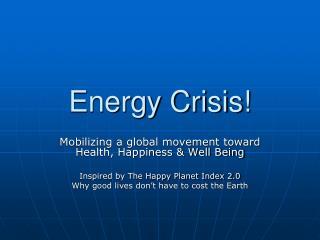 Energy Crisis!