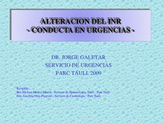DR. JORGE GALETAR SERVICIO DE URGENCIAS PARC TAULI. 2009