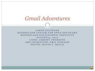 Gmail Adventures