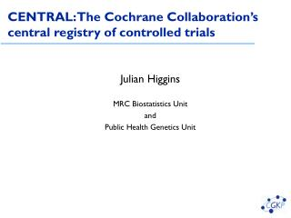 CENTRAL: The Cochrane Collaboration's central registry of controlled trials